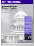 Special Report No. 6 – Hydro Fracking and Hydraulic Fracturing